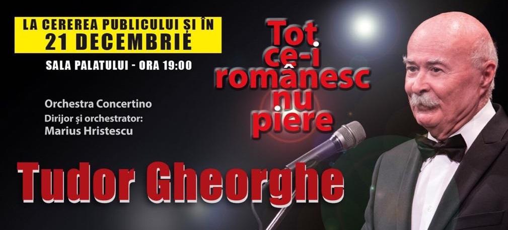 """Tudor Gheorghe – """"Tot ce-i românesc nu piere"""" la Sala Palatului în decembrie"""