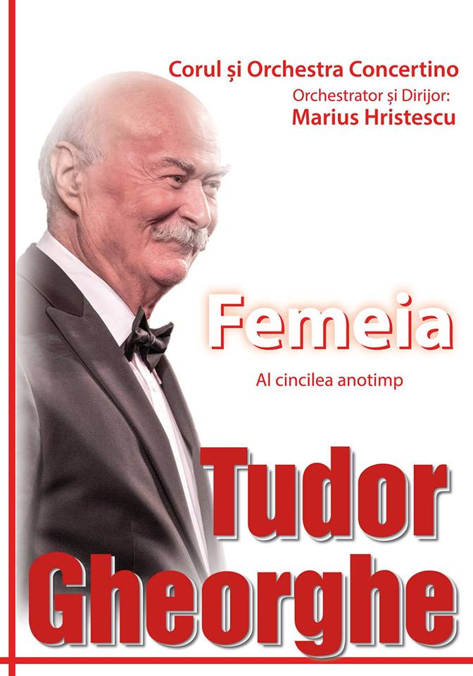 Tudor Gheorghe - Femeia 2019 la Galati